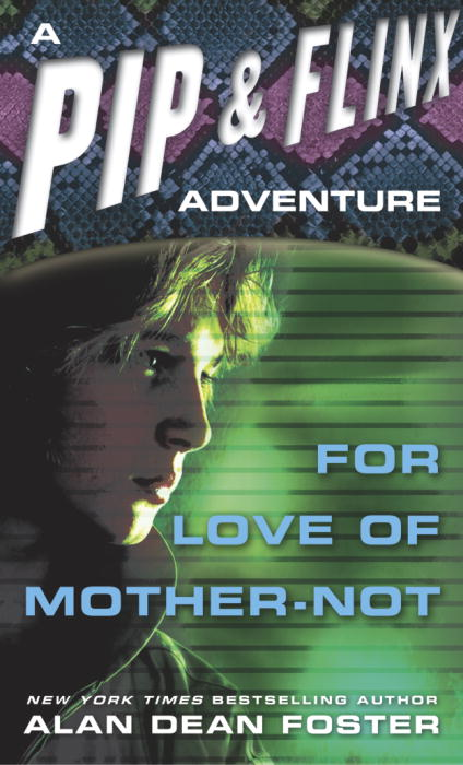 For Love of Mother Not By Foster, Alan Dean